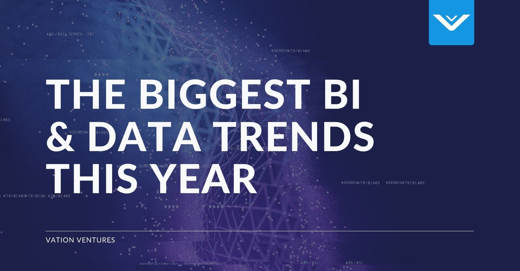 The Biggest BI and Data Trends This Year