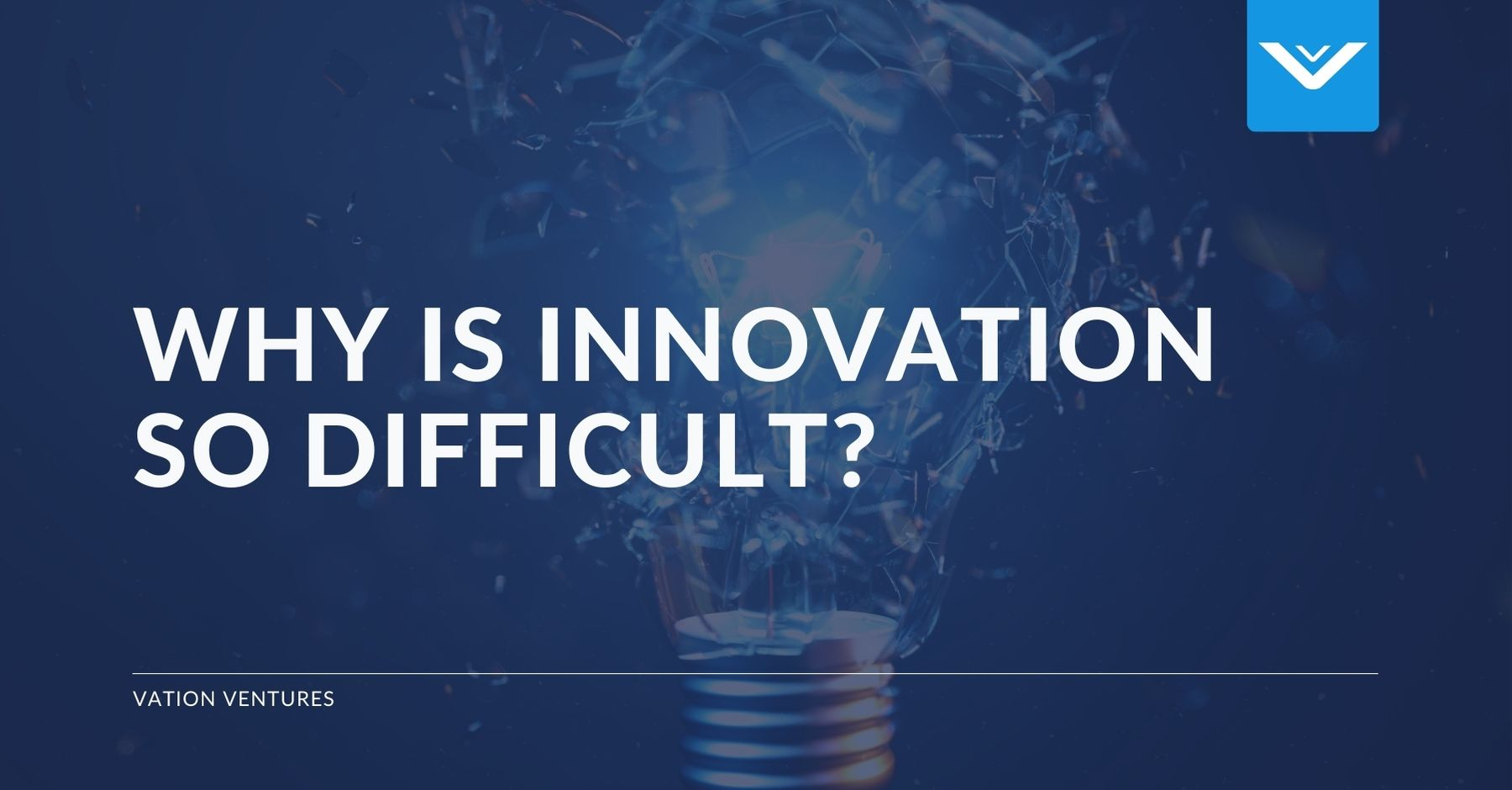 Why Is Innovation So Difficult?
