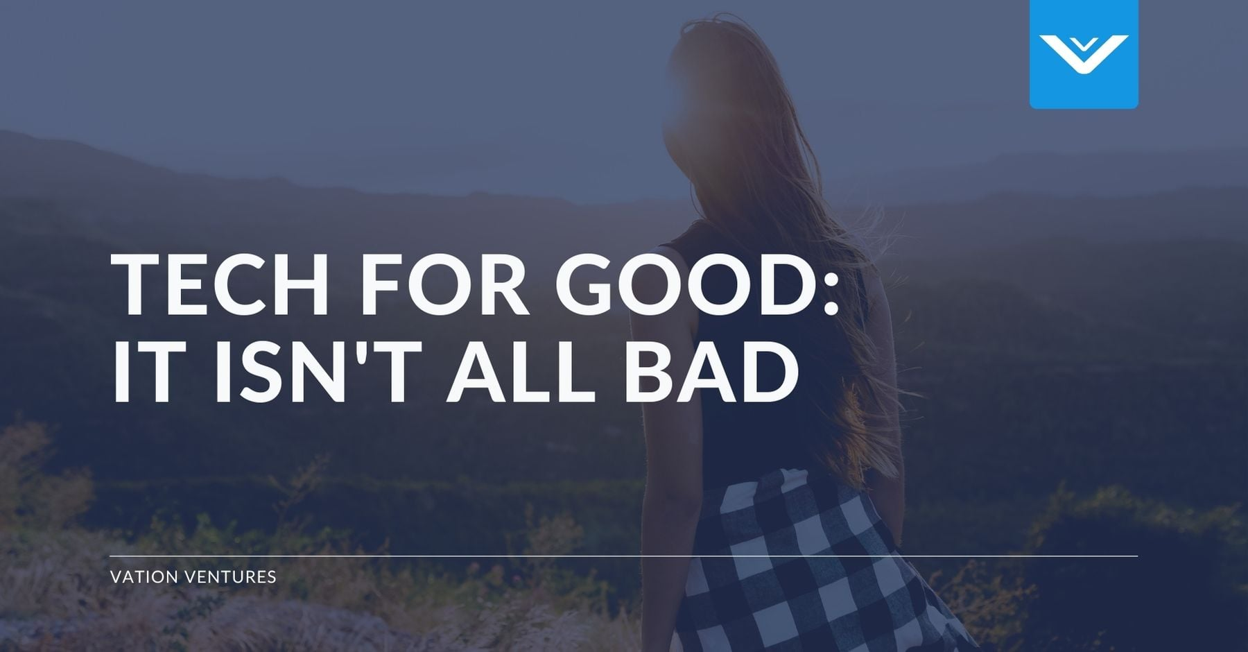 Tech for Good: It's Not All Bad