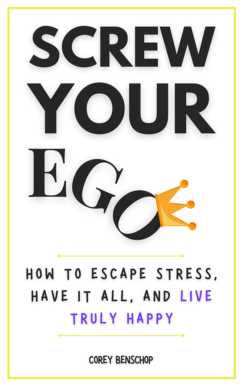 Screw Your Ego