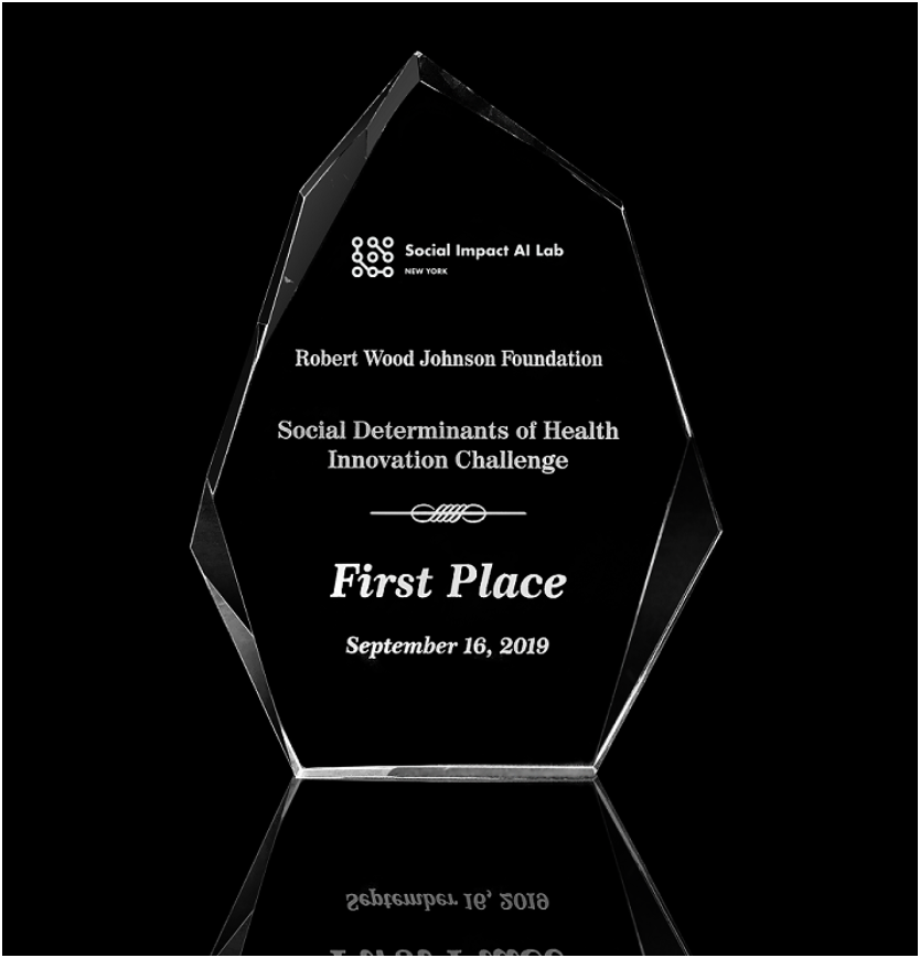 Awarded First Prize in The Robert Wood Johnson Social Determinants of Health Innovation Challenge