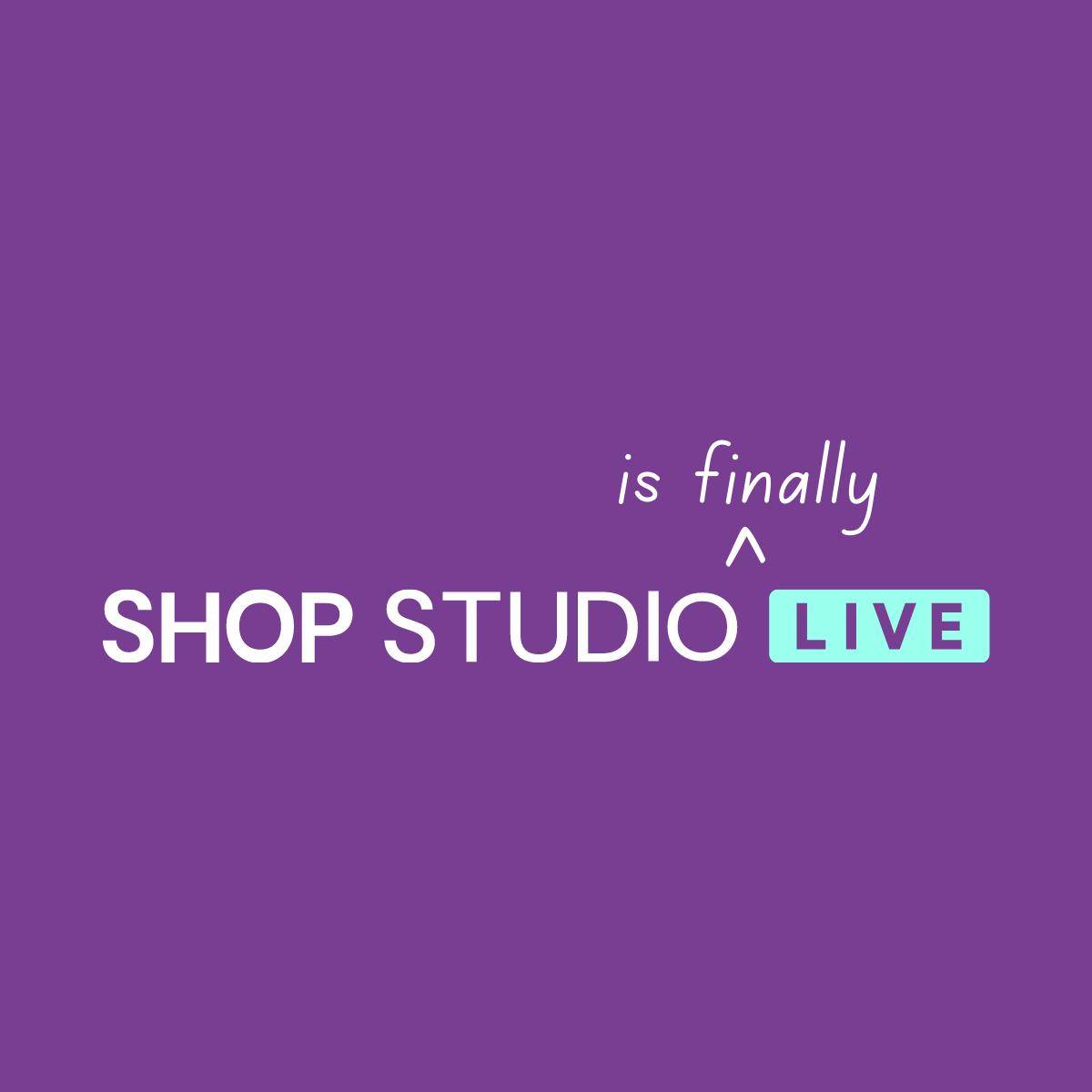 We've launched: Shop Studio Live