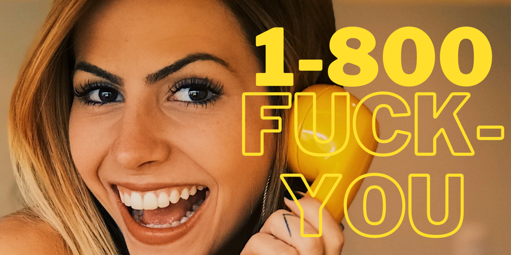 1-800-Fuck-You