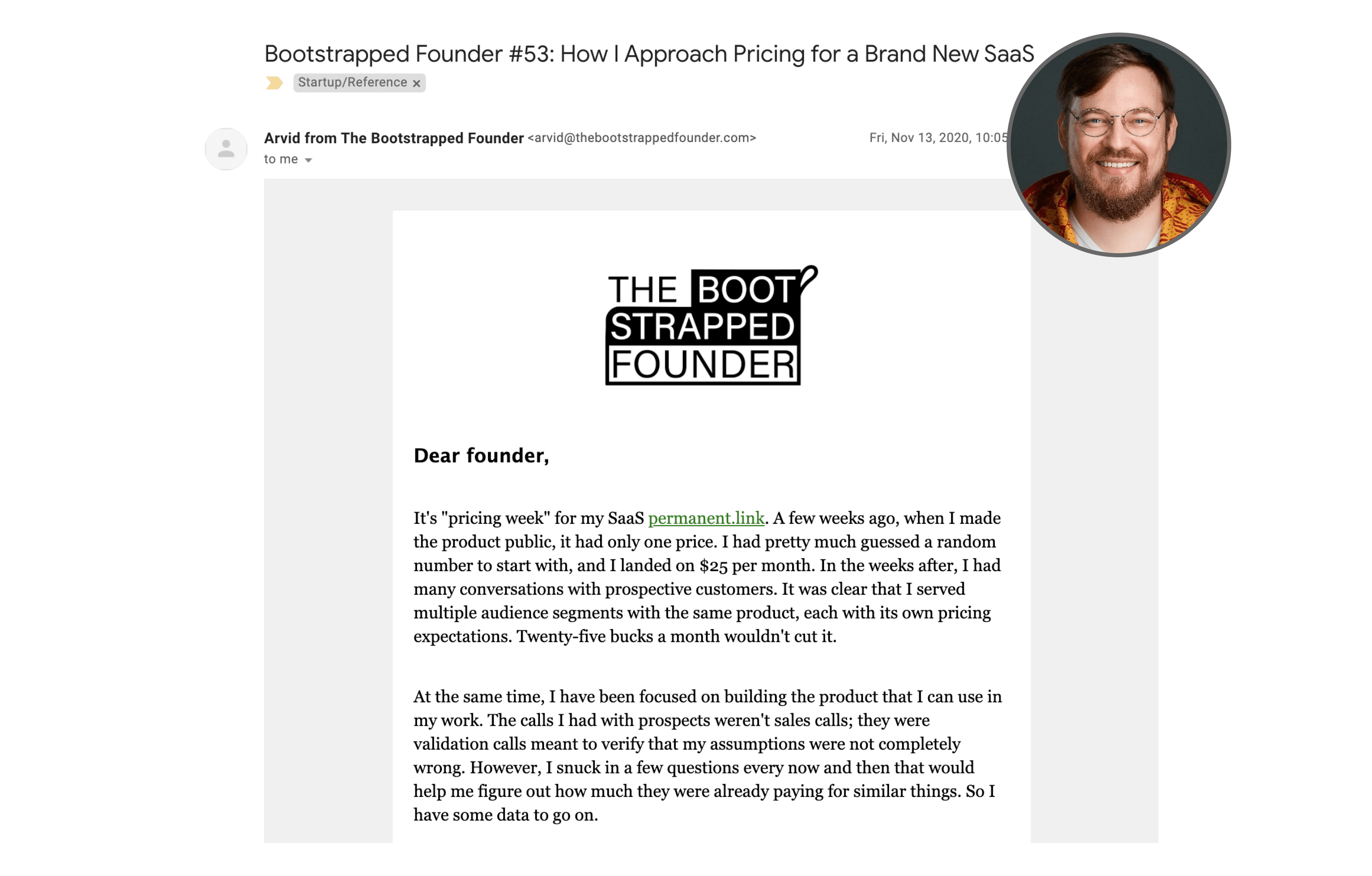 Arvid has a thorough thought process documented in his Bootstrapped Founder newsletter.