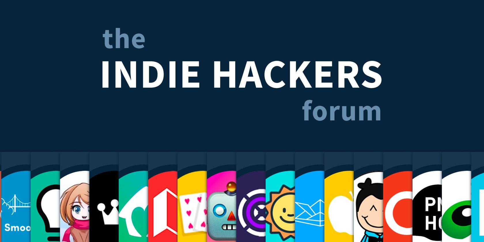 Indie Hackers Forum