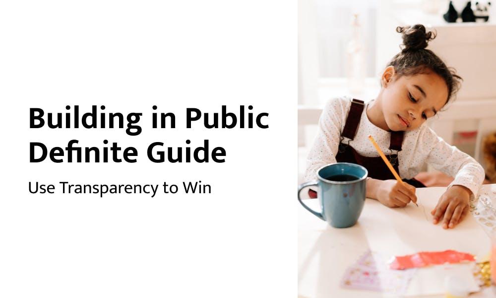 Building in Public Definite Guide
