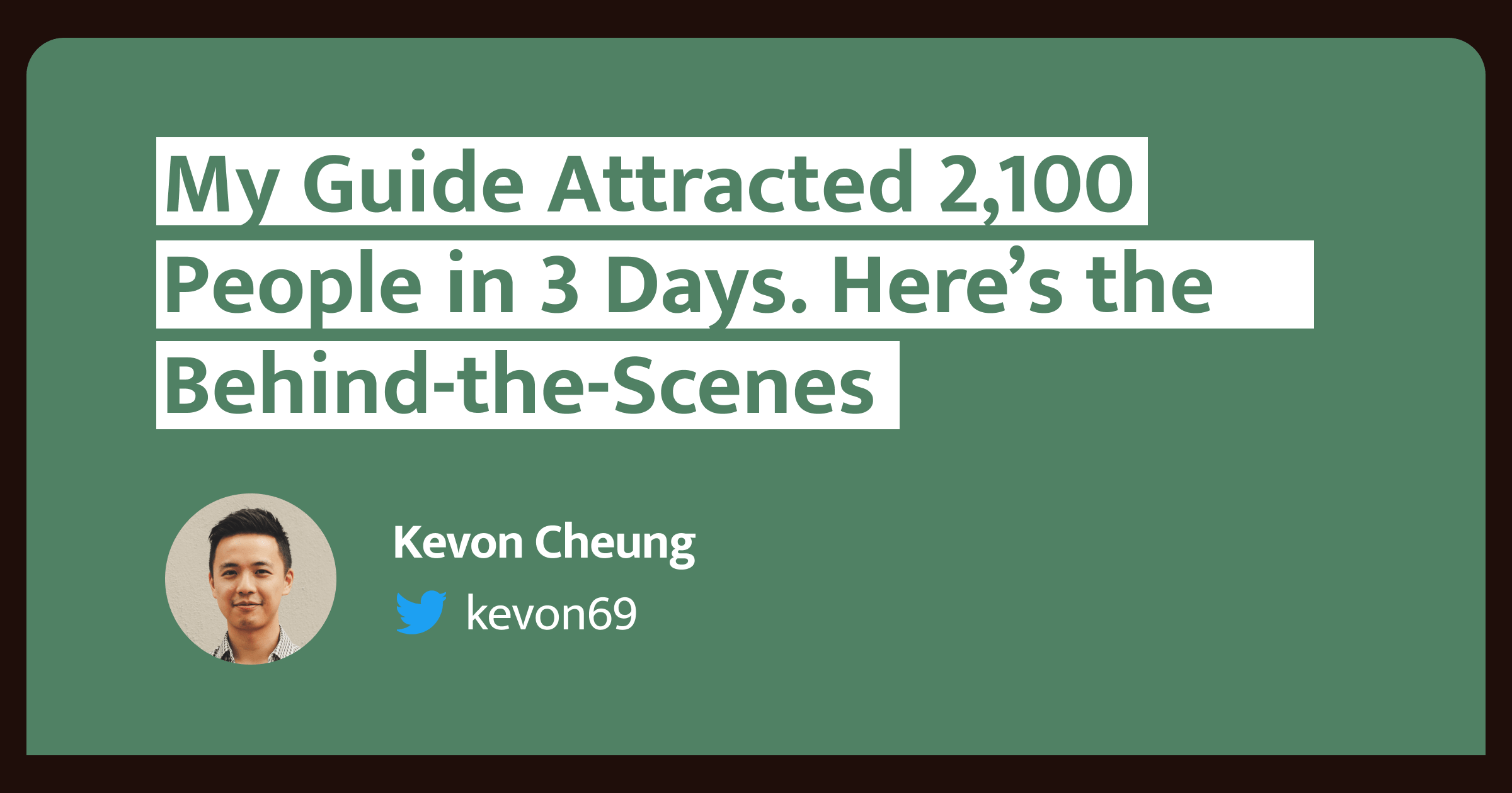 My Guide Attracted 2,100 People in 3 Days. Here's the Behind-the-Scenes