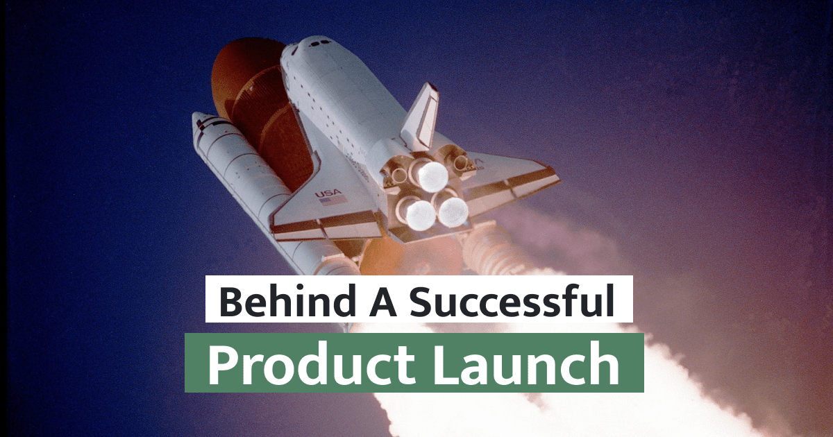 Behind A Successful Product Launch