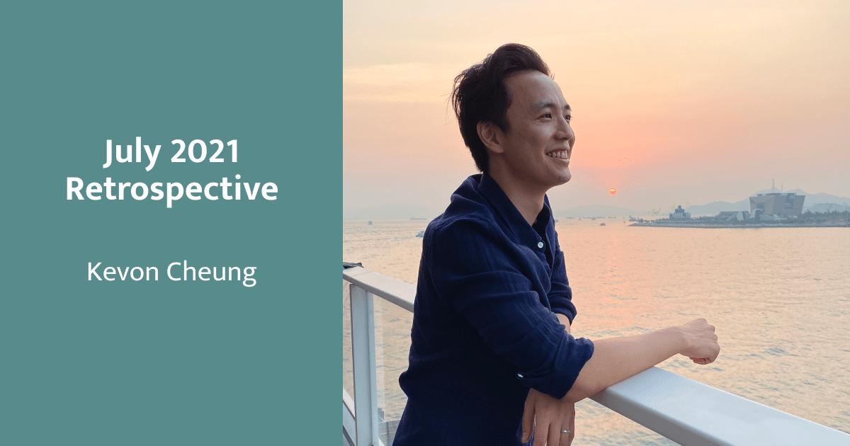 July 2021 Retrospective & Income Report