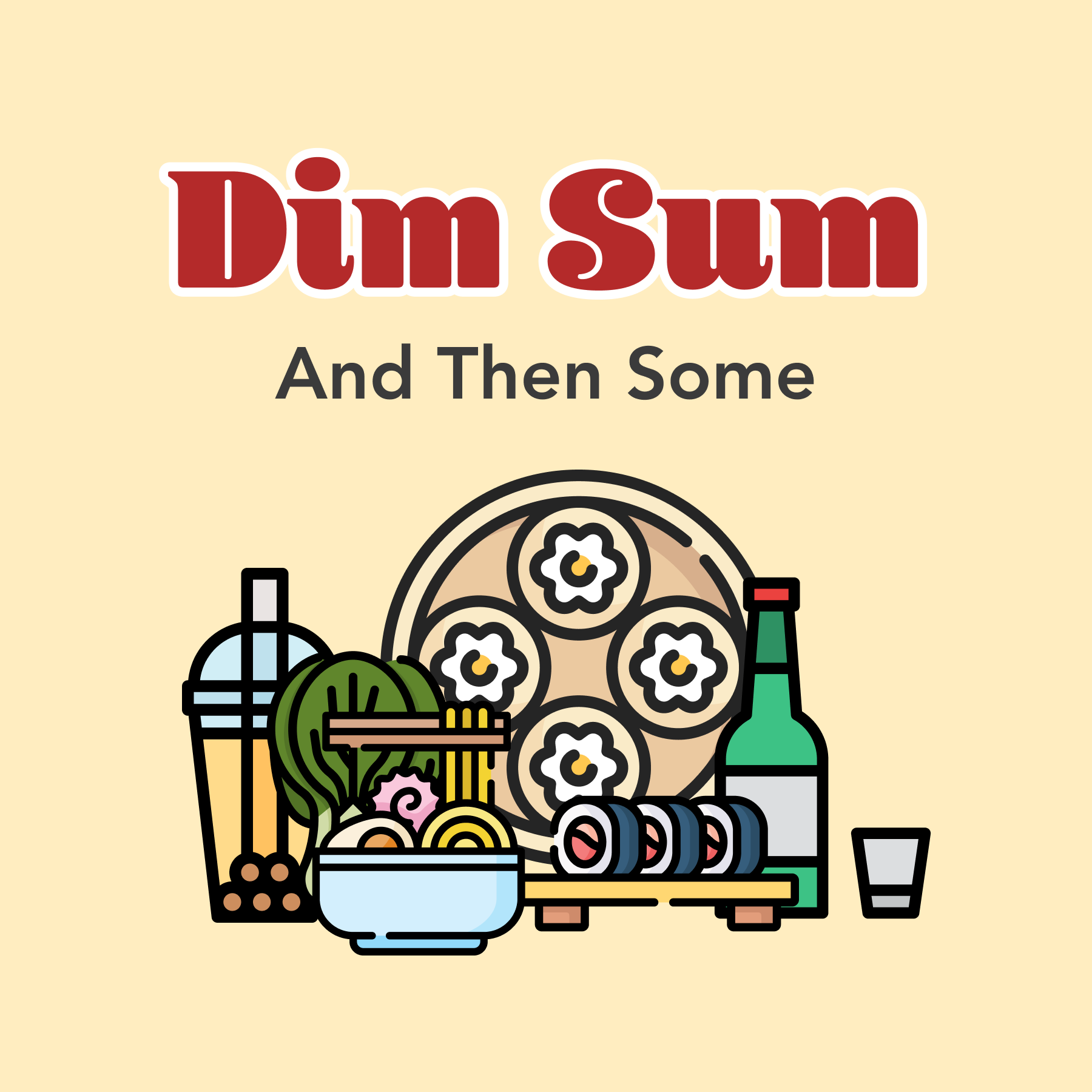 Podcast cover for Dim Sum and Then Some feat. assortment of Asian dishes