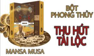 Bột Mansa Musa – bùa làm ăn thu hút bình an, tài lộc, may mắn
