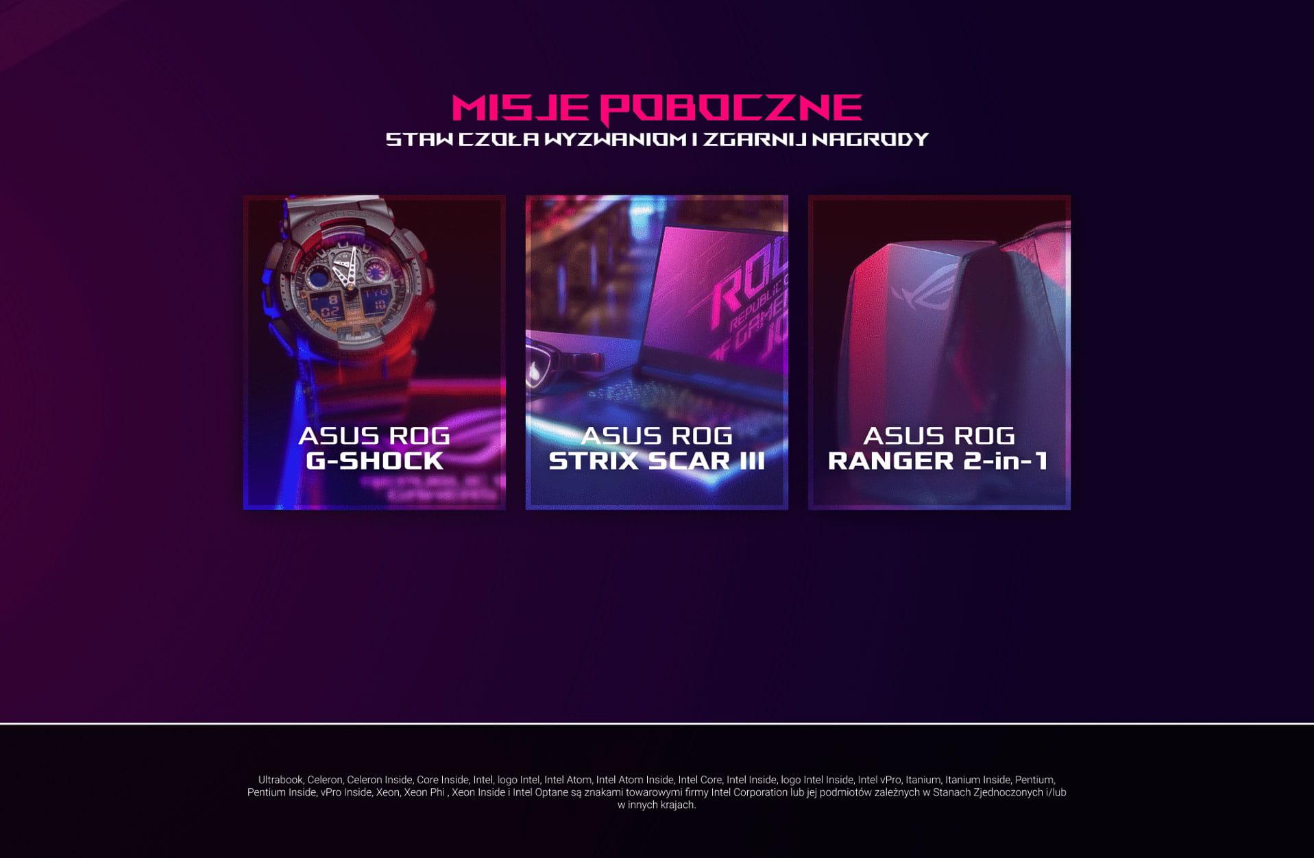 Nagrody misji pobocznych ASUS ROG G-SHOCK ASUS ROG Strix Scar III ASUS ROG RANGER 2-in-1