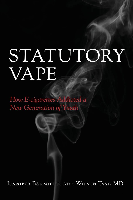 Statutory Vape by Jennifer Banmiller