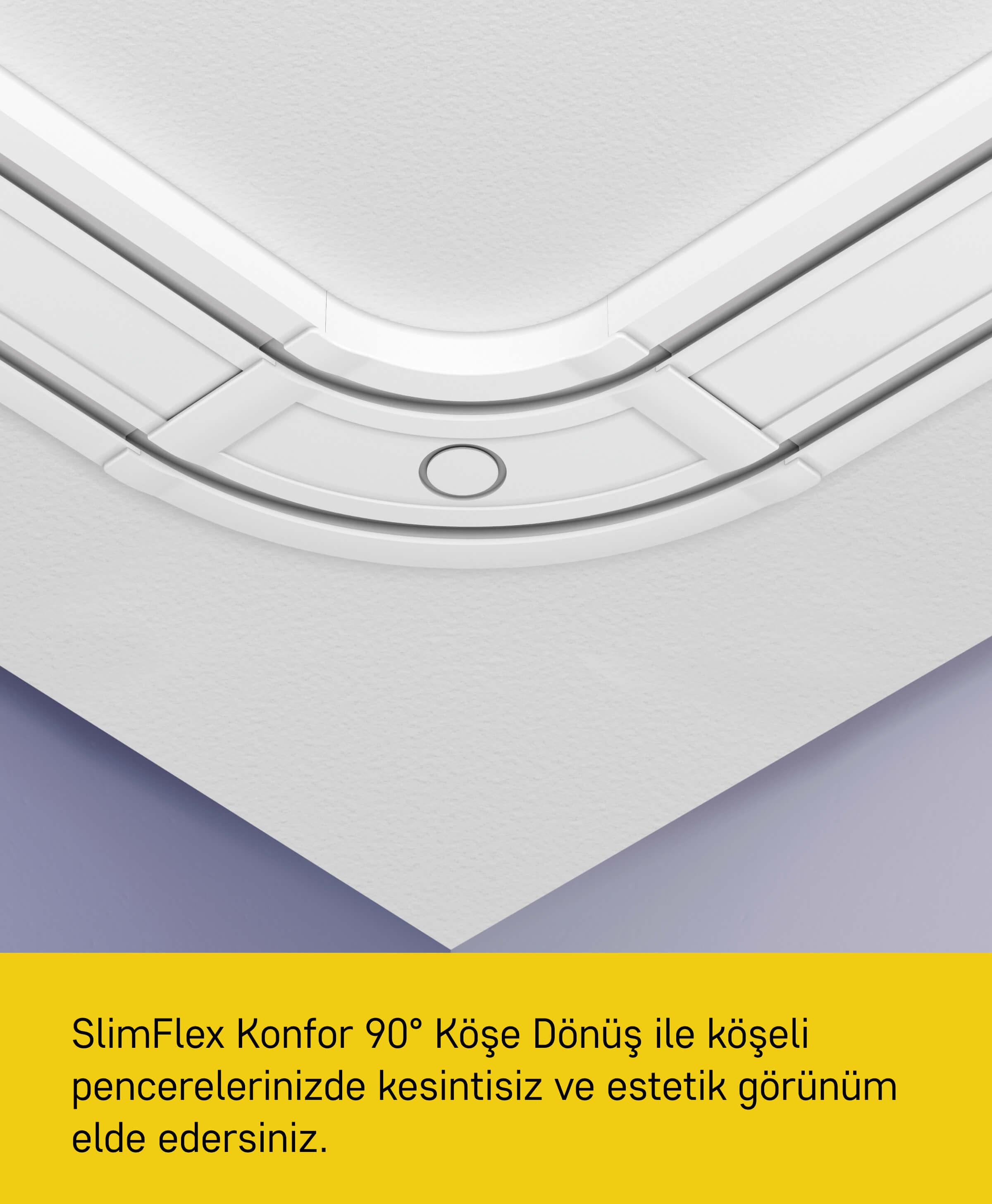 Slimflex 90 derece köşe dönüş