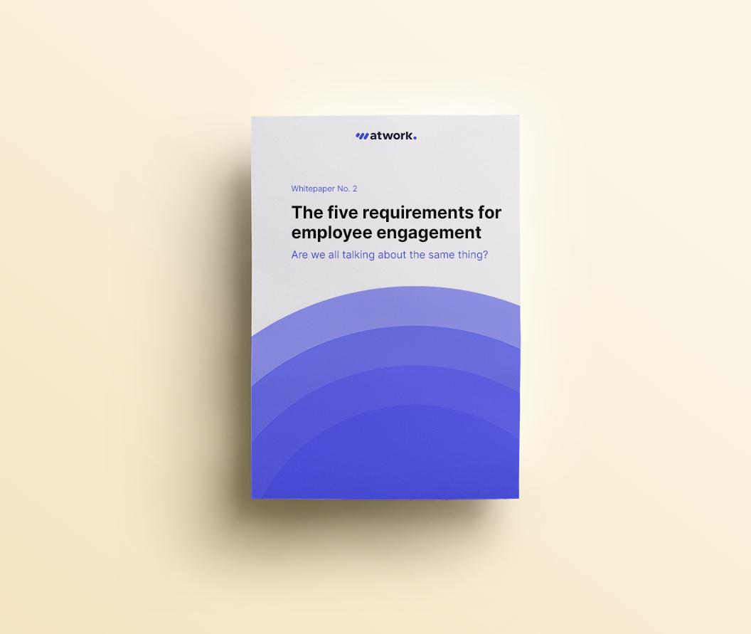 Whitepaper: Die fünf Voraussetzungen für Employee Engagement