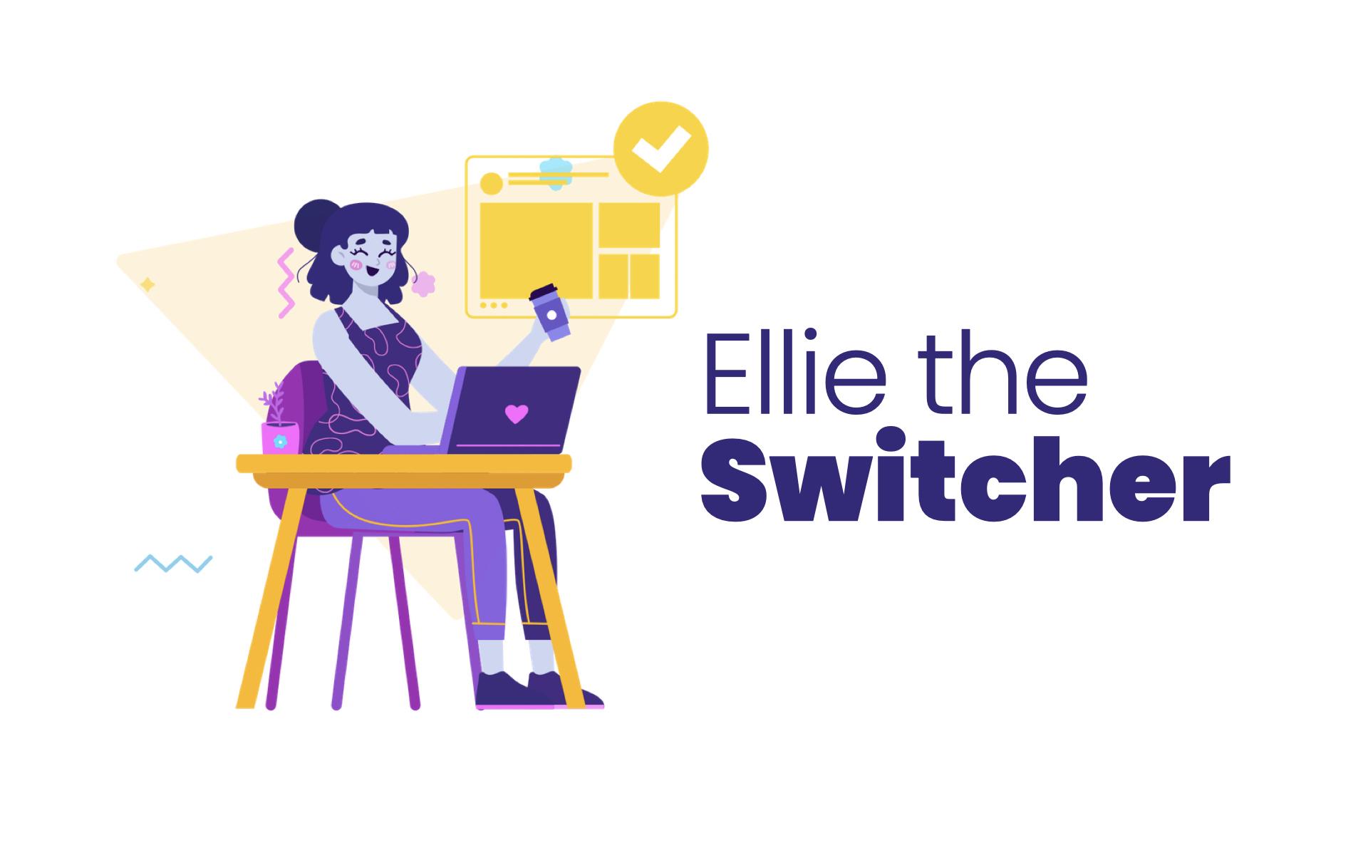 Ellie the switcher illustration