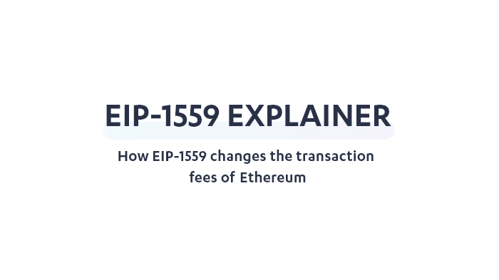 How EIP-1559 changes the transaction fees of Ethereum