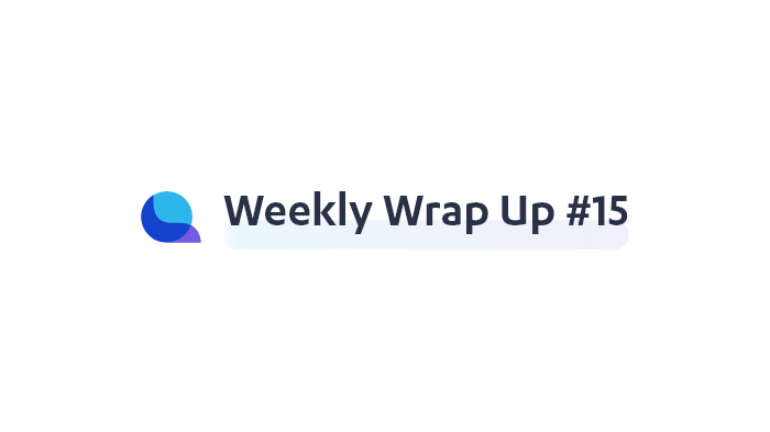 Liquity — Weekly Wrap Up #15
