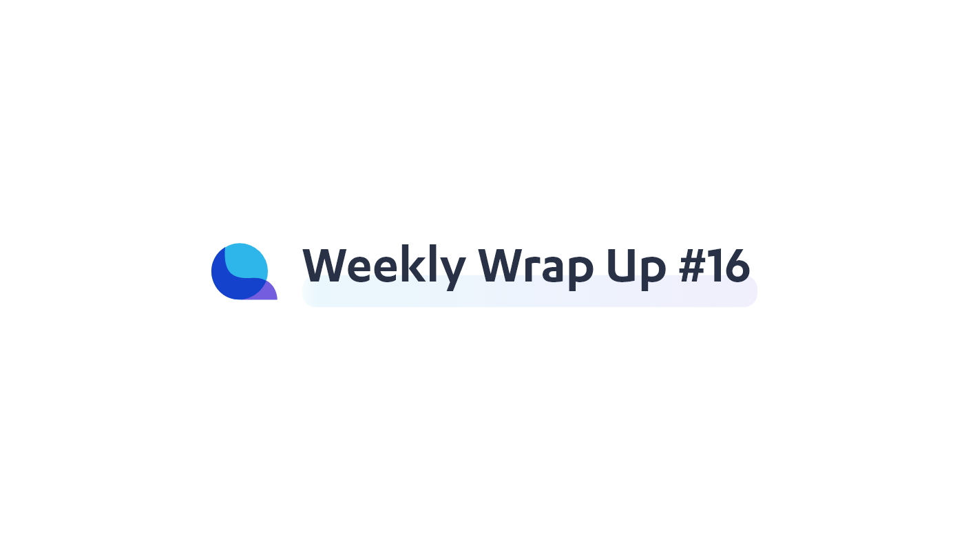Liquity — Weekly Wrap Up #16