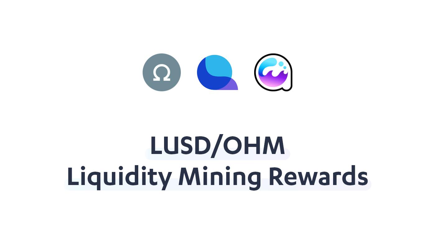 LUSD / OHM Liquidity Mining