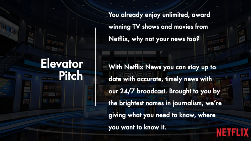 You already enjoy unlimited, award winning TV shows and movies from Netflix, why not your news too?   With Netflix News you can stay up to date with accurate, timely news with our 24/7 broadcast. Brought to you by the brightest names in journalism, we're giving what you need to know, where you want to know it.