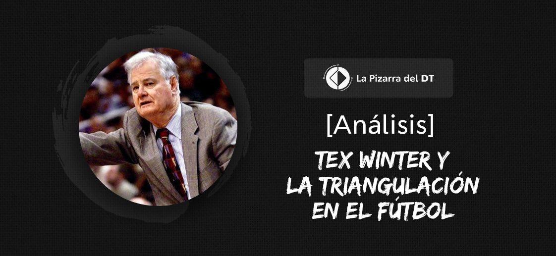 Tex Winter y las triangulaciones en el fútbol