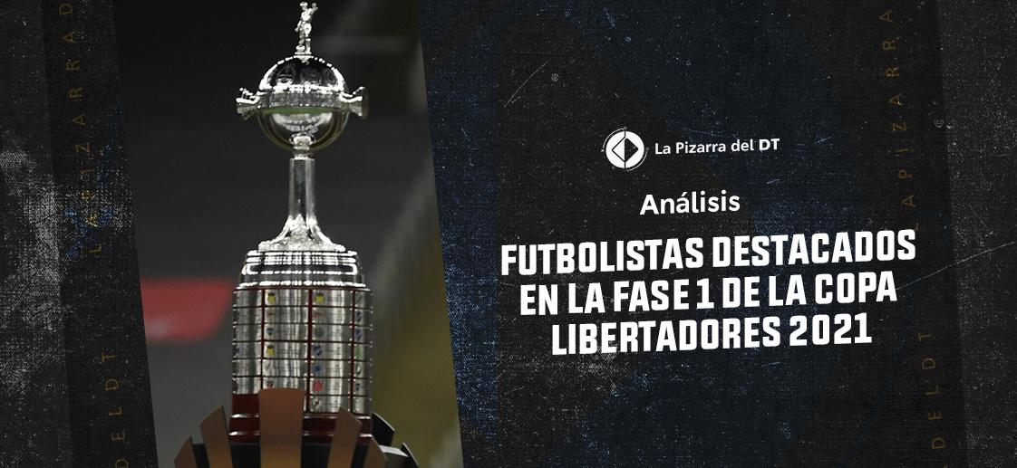 Diez futbolistas destacados en la fase 1 de la Copa Libertadores 2021