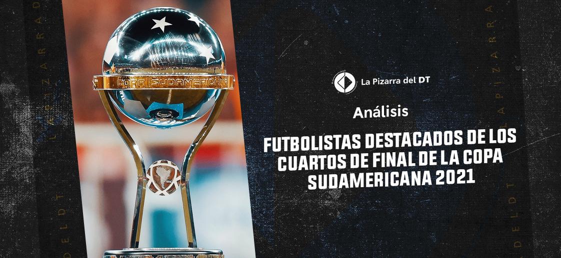 Diez futbolistas destacados de los cuartos de final de la Copa Sudamericana 2021