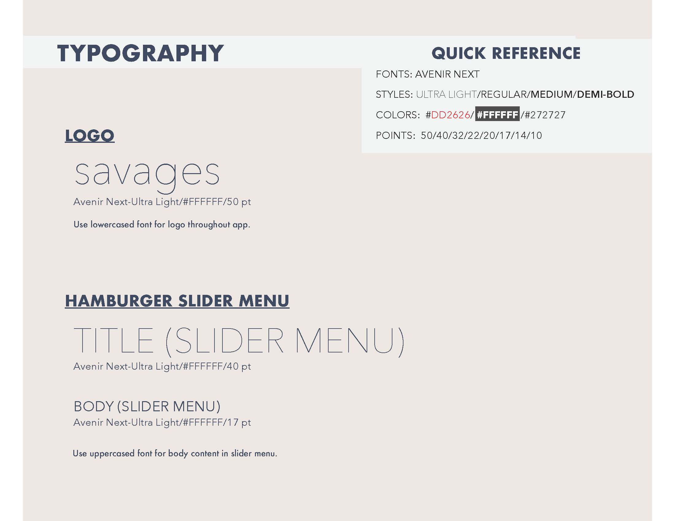 Style guide for Savages mobile scavenger hunt game application.