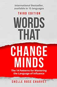 Book Cover: Words that change minds - The 14 Patterns for Mastering the Language of Influence