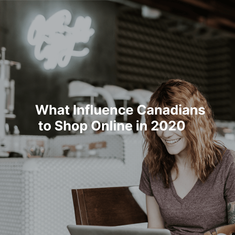 What Influence Canadians to Shop Online in 2020 image