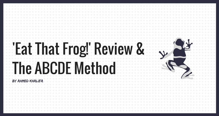 Blog post image for 'Eat That Frog' book review