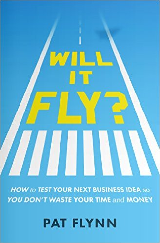 Book cover of 'Will It Fly?' by Pat Flynn from Smart Passive Income