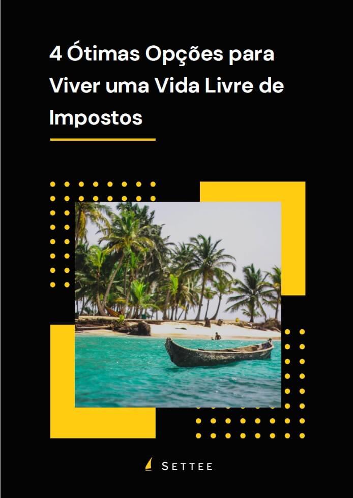 """Capa do E-book """"4 Ótimas Opções para Viver uma Vida Livre de Impostos"""""""