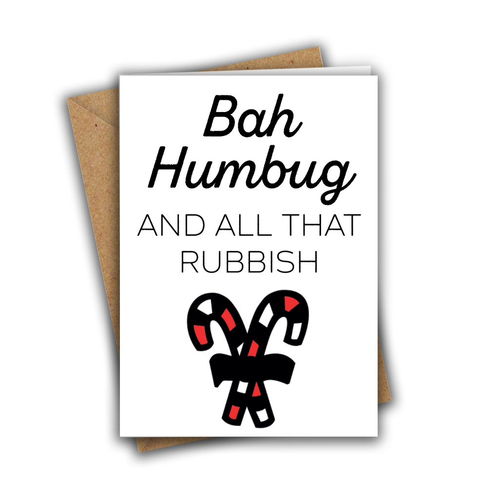 Bah Humbug & All That Rubbish Funny Candycane Christmas White A5 Greeting Card