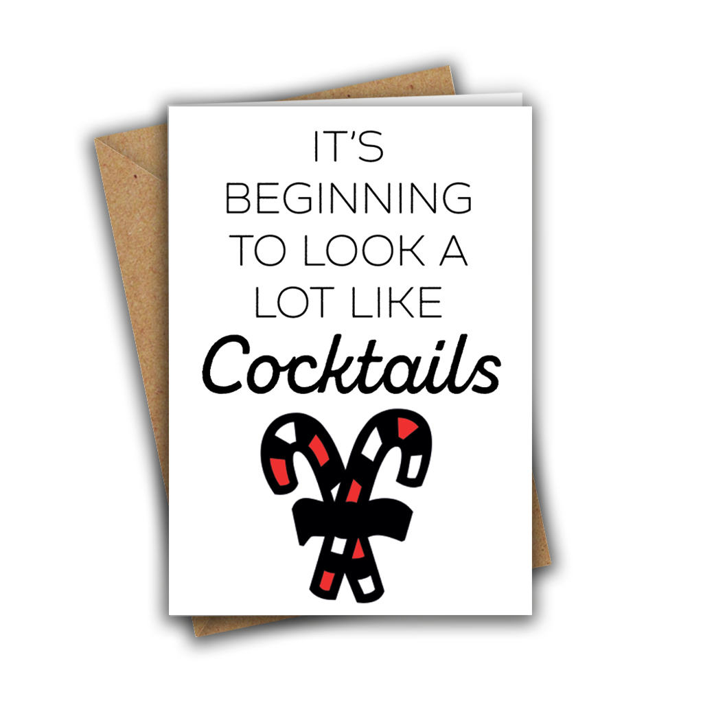It's Beginning To Look A Lot Like Cocktails Funny Candycane Christmas White A5 Greeting Card