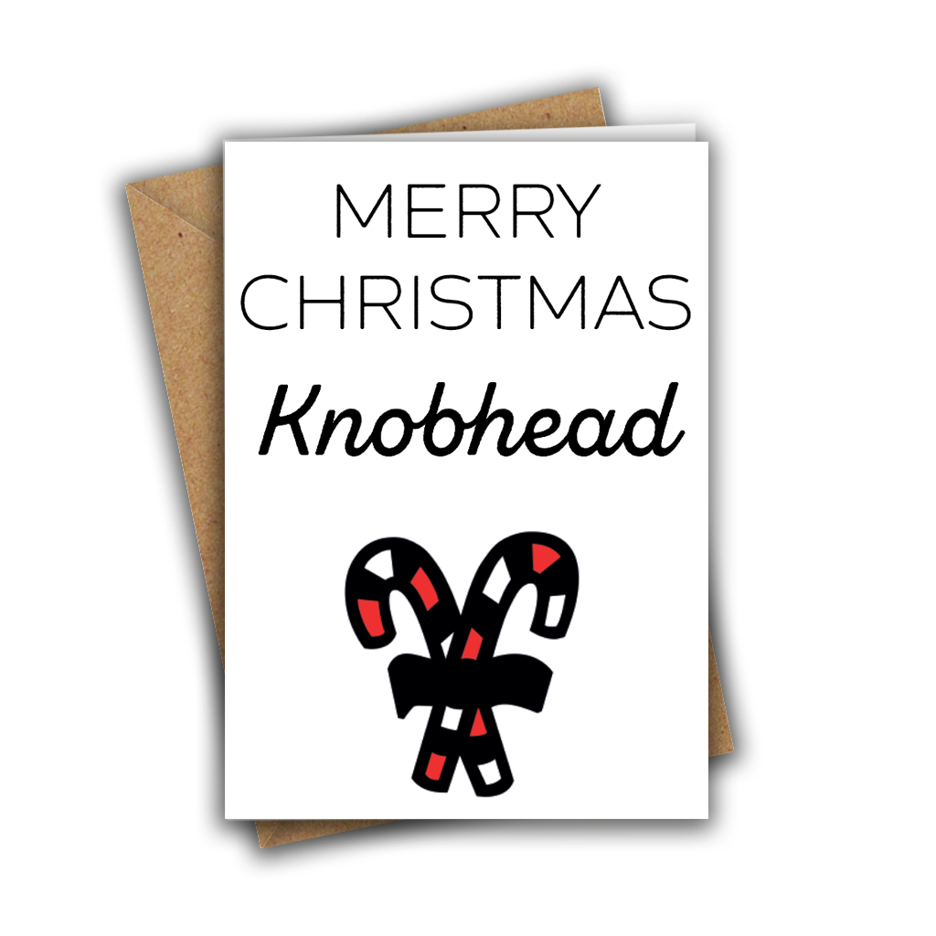 Merry Christmas Knobhead Rude Funny Candycane Christmas White A5 Greeting Card