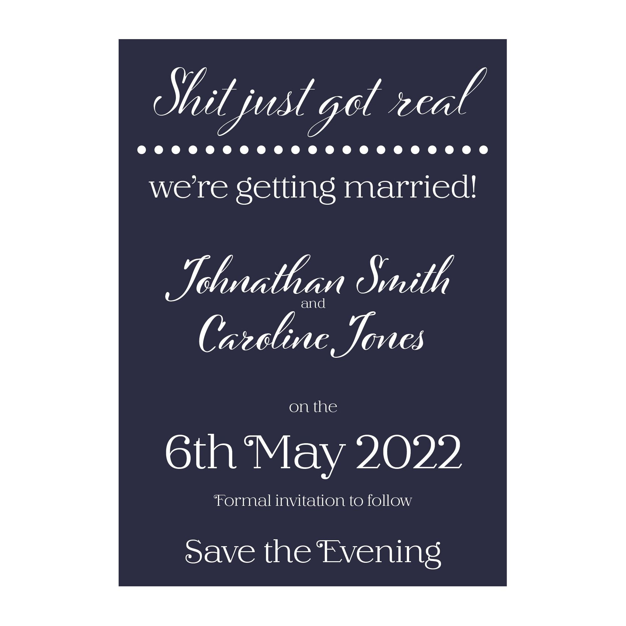 Navy Blue with White Ink Funny Shit Just Got Real Save the Evening Cards