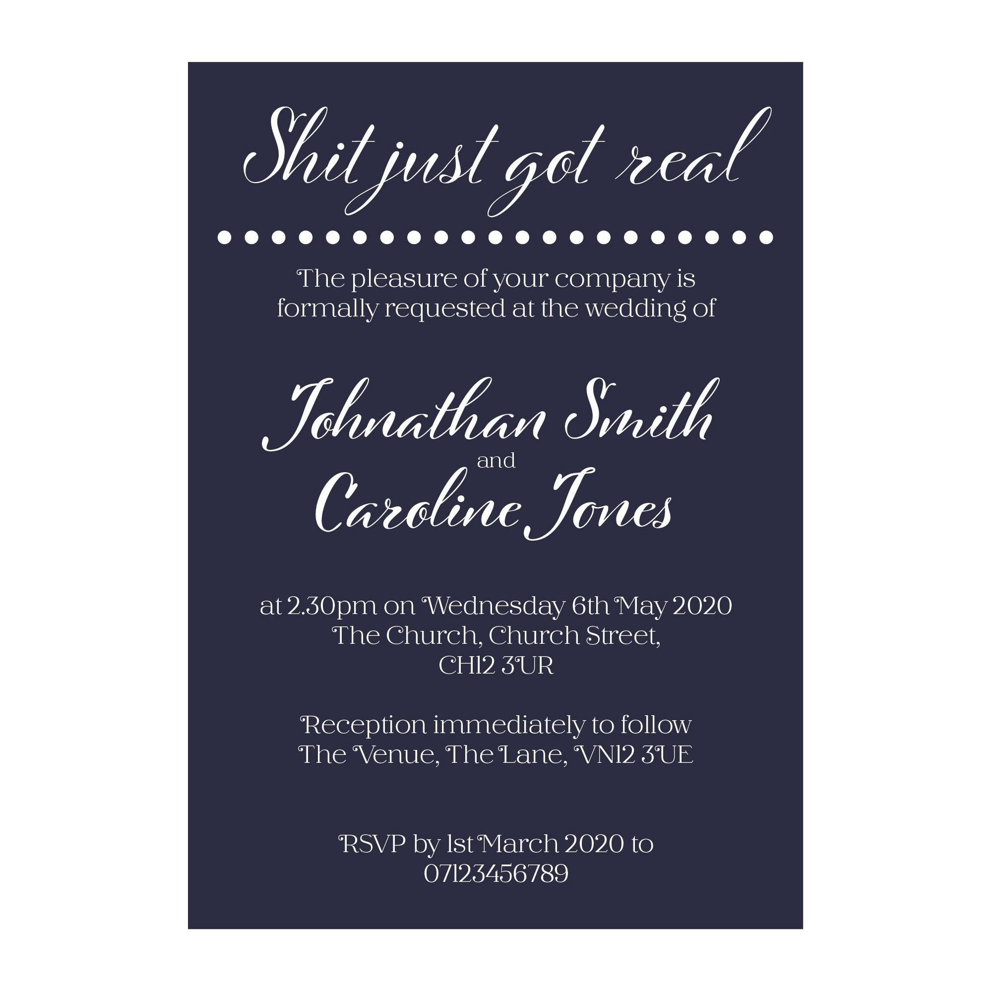 Navy Blue with White Ink Funny Shit Just Got Real Wedding Invitations