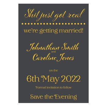 Grey with Gold Foil Shit Just Got Real Wedding Save the Evening Cards