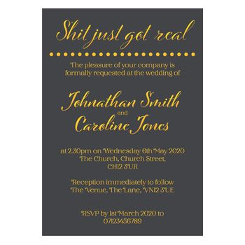 Grey with Gold Foil Funny Shit Just Got Real Wedding Invitations
