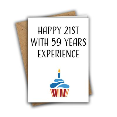 Happy 21st With 59 Years Experience Funny 80th A5 Birthday Card