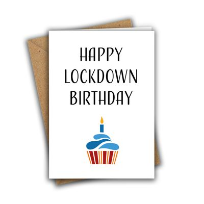 Happy Lockdown Birthday Funny Rude A5 Birthday Card