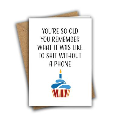 You're So Old You Remember Funny Rude A5 Birthday Card