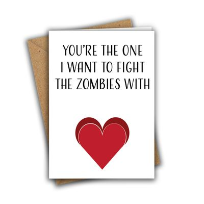 You're The One I Want To Fight The Zombies With A5 Anniversary Greeting Card