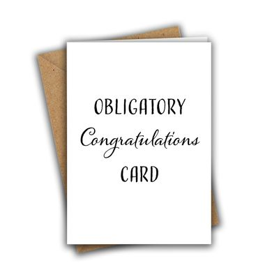 Obligatory Congratulations Card A5 Greeting Card