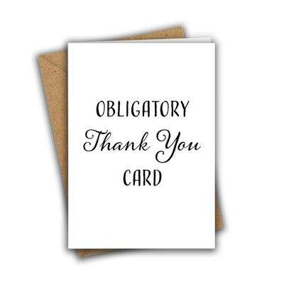 Obligatory Thank You Card A5 Greeting Card