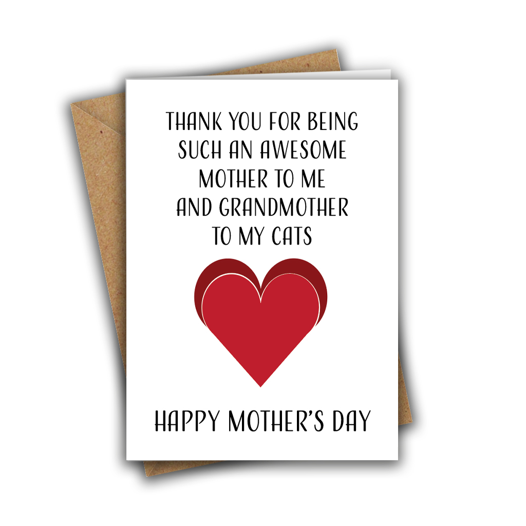 Thank You For Being Such An Awesome Mother To Me And Grandmother To My Cats A5 Mother's Day Greeting Card