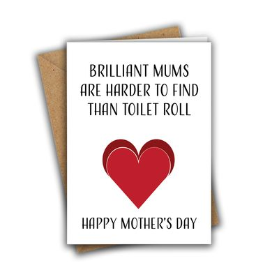 Brilliant Mums Are Harder To Find Than Toilet Roll A5 Mother's Day Greeting Card