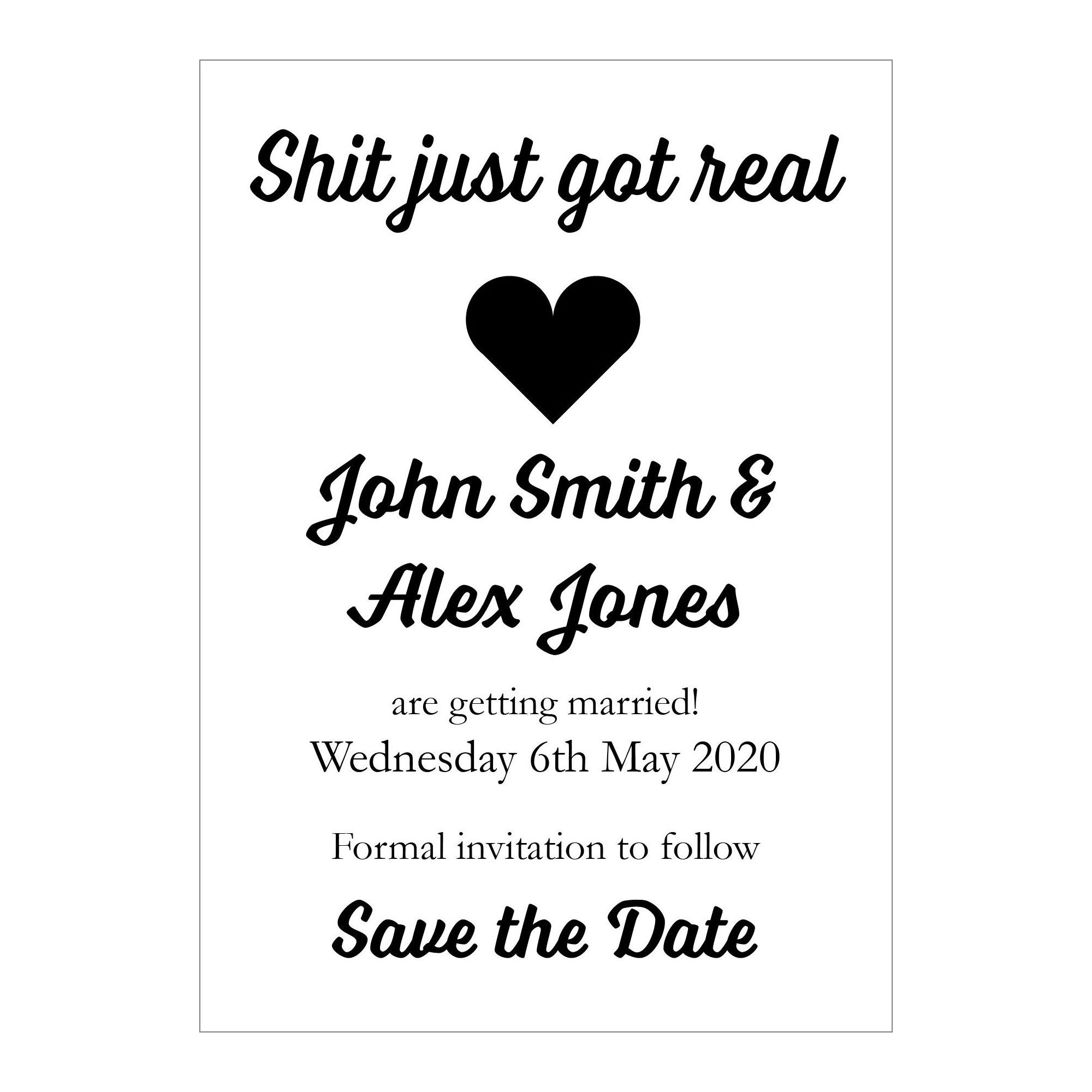 White Recycled Shit Just Got Real Save the Date Cards